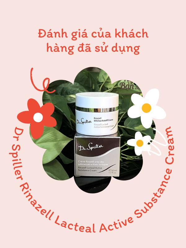 Đánh giá của khách hàng đã sử dụng Dr Spiller Rinazell Lacteal Active Substance Cream