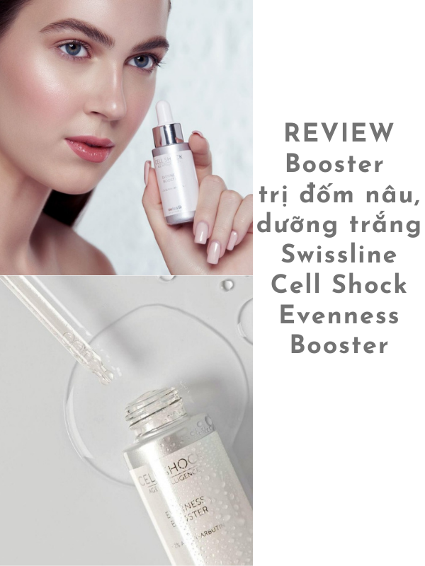 Những review đánh giá Swissline Cell Shock Evenness Booster