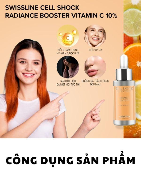 Swissline Cell Shock Radiance Booster Vitamin C 10% đem lại những công dụng vượt trội cho da