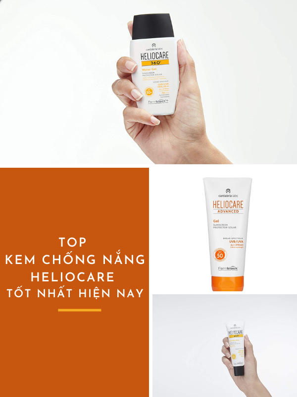Review top kem chống nắng heliocare tốt nhất hiện nay
