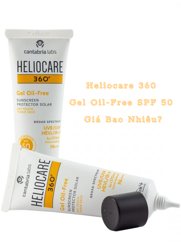 Review kem chống nắng Heliocare 360 Gel Oil-free SPF 50