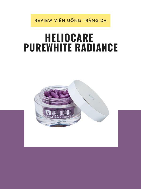 Review viên uống trắng da Heliocare Purewhite Radiance